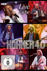 Cover Höhner - Höhner 4.0 - Live und in Farbe [DVD]